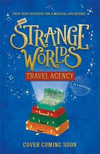 The Strangeworlds Travel Agency